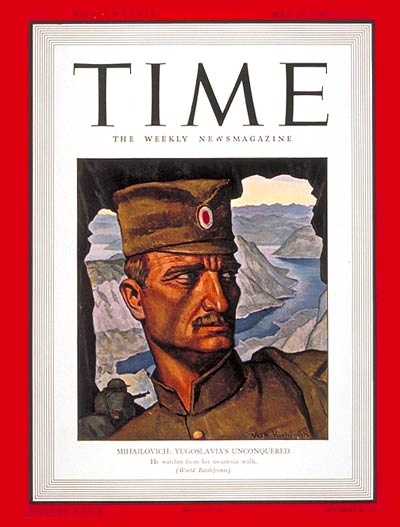 Draza Mihailovich Time Magazine cover