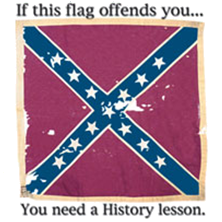 Confederate flag captioned with 'If this flag offends you...you need a History lesson.'