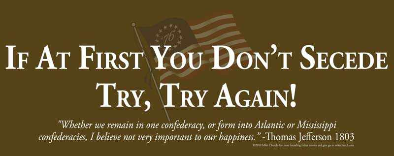 If at first you don't secede, try, try again!