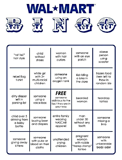 Funny bingo card for what you are likely to see at a WalMart store