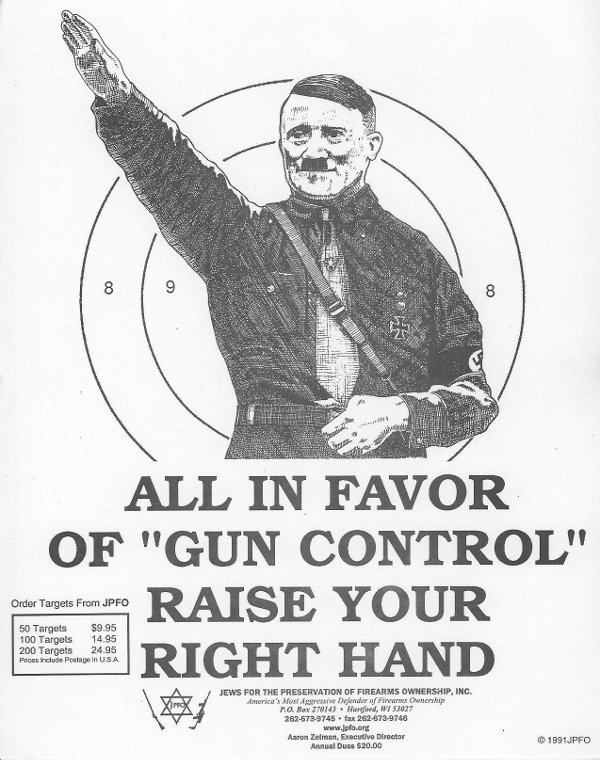 JPFO target poster showing Adolf Hitler: All in favor of gun control raise your right hand