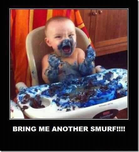 Bring me another smurf!