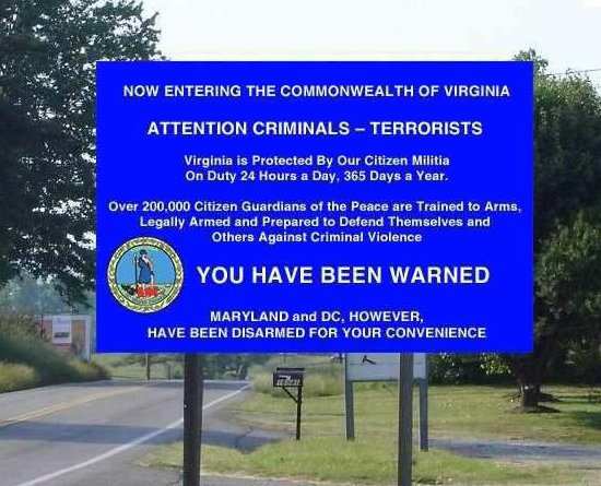 Now entering the Commonwealth of Virginia - Criminals, you have been warned