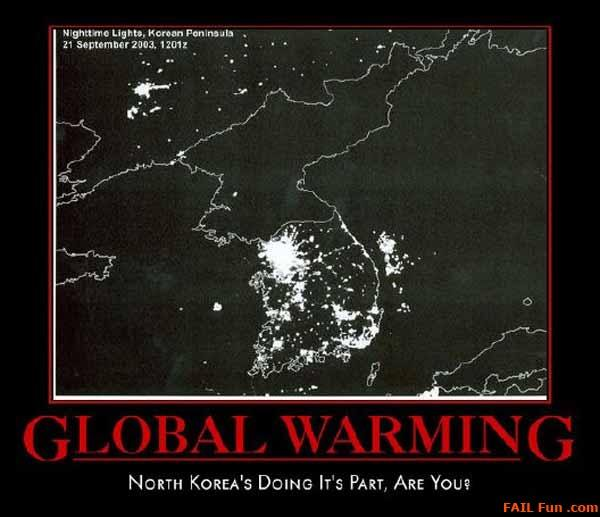 Global Warming: North Korea's doing its part. Are you?