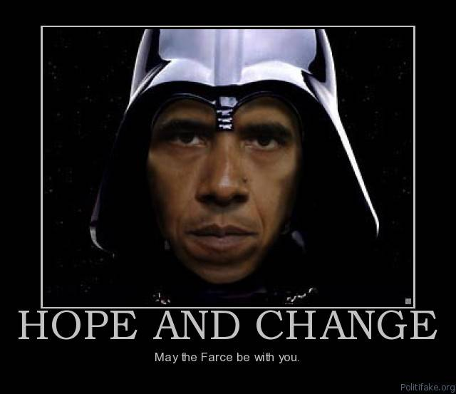 Hope and Change: May the Farce be with you