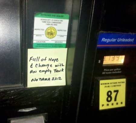 Sticky note attached to gasoline pump: Full of Hope and Change with an empty tank - NObama 2012