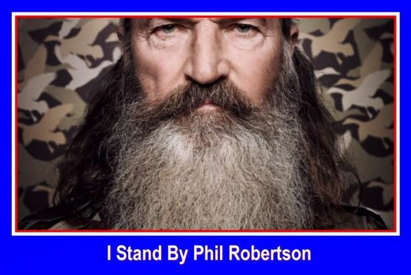 I stand by Phil Robertson