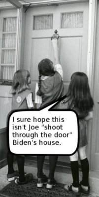 Girl Scouts selling cookies: I sure hope this isn't Joe 'shoot through the door' Biden's house