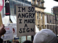 Protest sign: I'm so angry I made a sign