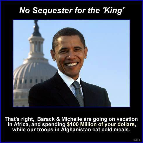 That's right, Barack and Michelle are going on vacation in Africa, and spending $100 million of your dollars, while troops in Afghanistan eat cold meals.