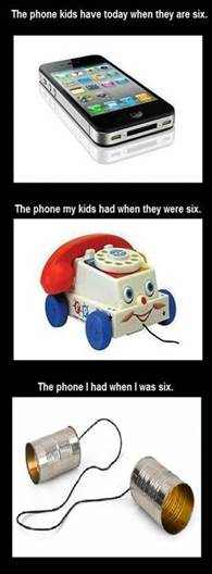 Phones we had at age six, then and now
