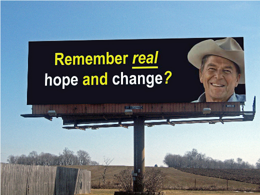 Ronald Reagan billboard: 'Remember real hope and change?'