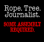 Rope, tree, jouranlist: Some assembly required!