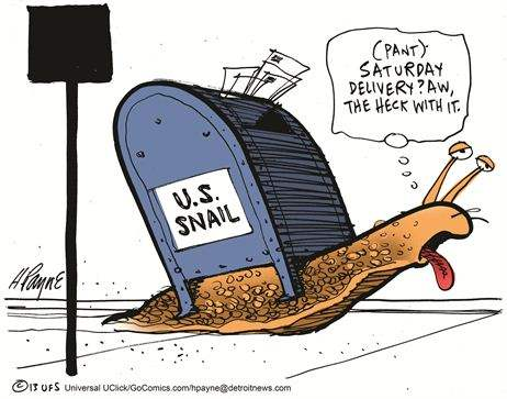 US Snail Mail: Saturday delivery? To heck with it