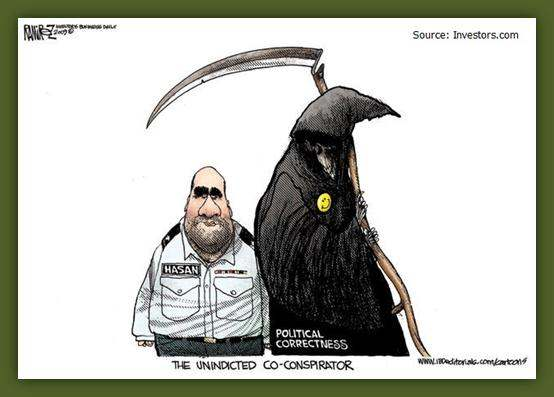 The unindicted co-conspirator: Standing next to Nidal Hasan is a grim reaper wearing a yellow smiley button: political correctness.