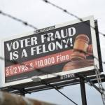 Billboard: Voter fraud is a felony