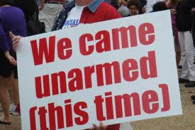 We came unarmed [this time]